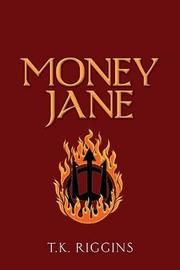 Money Jane by T K Riggins image