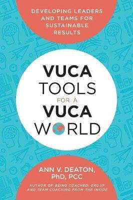 Vuca Tools for a Vuca World by Ann V Deaton image