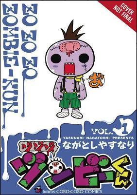 Zo Zo Zo Zombie-kun, Vol. 1 by Yasunari Nagatoshi