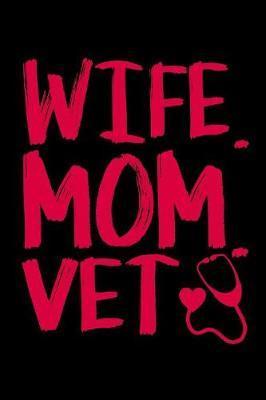 Wife Mom Vet by Janice H McKlansky Publishing image