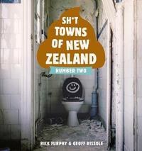 Sh*t Towns of New Zealand Number Two by Rick Furphy image