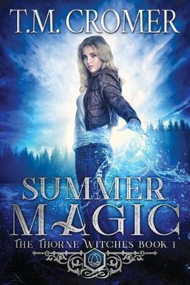 Summer Magic by T M Cromer