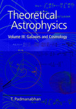 Theoretical Astrophysics: Volume 3 by T Padmanabhan
