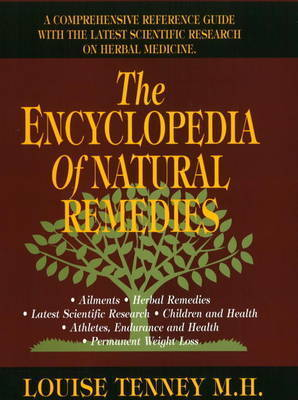 Encyclopedia of Natural Remedies by Louise Tenney
