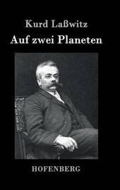 Auf Zwei Planeten by Kurd Lasswitz image