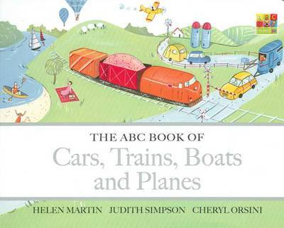 The ABC Book of Cars, Trains, Boats and Planes by Helen Martin image
