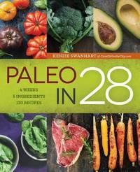 Paleo in 28 by Kenzie Swanhart