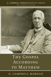 The Gospel According to Matthew by G Campbell Morgan