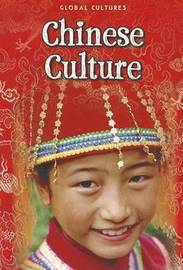 Global Cultures: Chinese Culture (PB) by Mary Colson