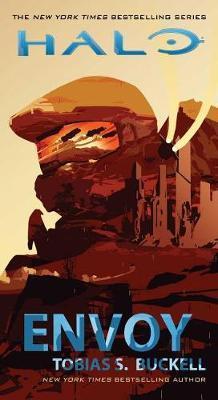 Halo: Envoy by Tobias S Buckell