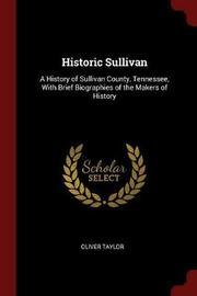 Historic Sullivan by Oliver Taylor image