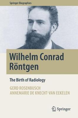 Wilhelm Conrad Roentgen by Gerd Rosenbusch