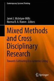 Mixed Methods and Cross Disciplinary Research