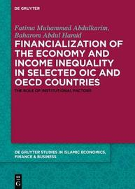 Financialization of the economy and income inequality in selected OIC and OECD countries by Fatima Muhammad Abdulkarim
