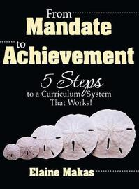 From Mandate to Achievement by Elaine Makas Howard