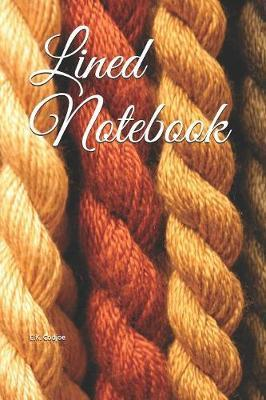 Lined Notebook by E K Codjoe