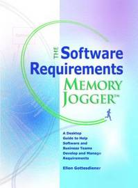 The Software Requirements Memory Jogger by Ellen Gottesdiener