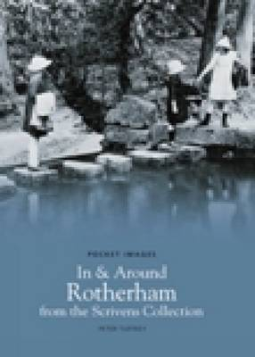 In & Around Rotherham by Peter Tuffrey