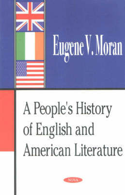 People's History of English & American Literature by Eugene V. Moran