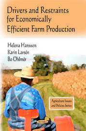 Drivers & Restraints for Economically Efficient Farm Production by Helena Hansson image