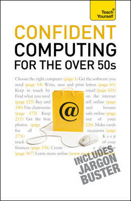 Teach Yourself Confident Computing for the Over 50s by Bob Reeves image