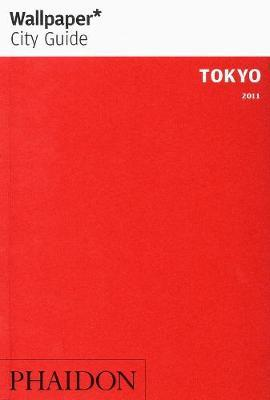 Wallpaper* City Guide Tokyo 2011 by Wallpaper*