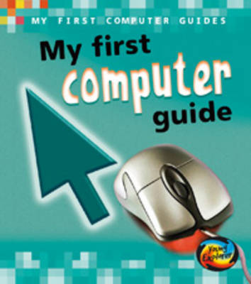 My First Computer Guide by Chris Oxlade image