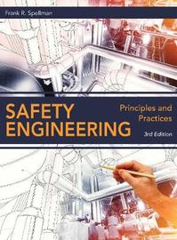 Safety Engineering by Frank R Spellman