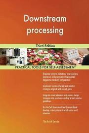 Downstream Processing Third Edition by Gerardus Blokdyk image