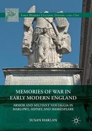 Memories of War in Early Modern England by Susan Harlan