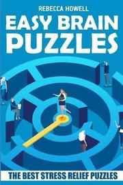 Easy Brain Puzzles by Rebecca Howell