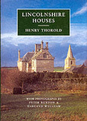 Lincolnshire Houses by Henry Thorold image