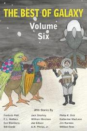 The Best of Galaxy Volume Six by Philip K. Dick