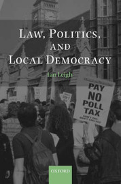 Law, Politics, and Local Democracy by Ian Leigh image
