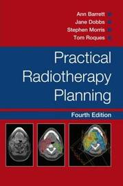 Practical Radiotherapy Planning Fourth Edition by Jane Dobbs image