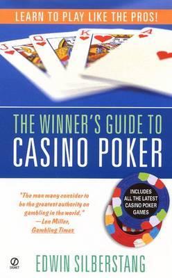 Winner's Guide to Casino Poker by Edwin Silberstang