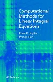 Computational Methods for Linear Integral Equations by Prem K. Kythe