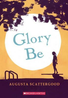 Glory Be by Augusta Scattergood image