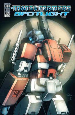 Transformers Spotlight: Volume 2 by Simon Furman image