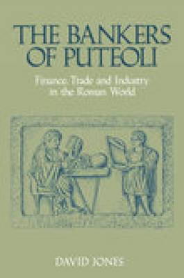 The Bankers of Puteoli by David Jones