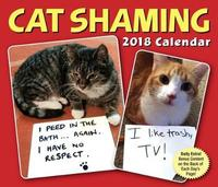 Cat Shaming 2018 Desk Calendar by Pedro Andrade