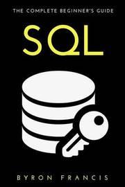 SQL by Byron Francis
