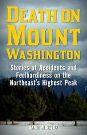 Death on Mount Washington by Randi Minetor