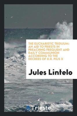 The Eucharistic Triduum by Jules Lintelo image