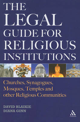 The Legal Guide for Religious Institutions: Churches, Synagogues, Mosques, Temples, and Other Religious Communities by David Blaikie image