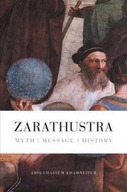 Zarathustra by Abolghassem Khamneipur