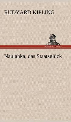 Naulahka, Das Staatsgluck by Rudyard Kipling image