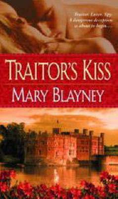 Traitor's Kiss by Mary Blayney image