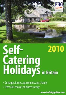 Self-catering Holidays in Britain, 2010 by Anne Cuthbertson