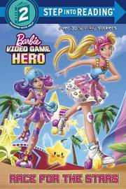 Race for the Stars (Barbie Video Game Hero) by Jennifer Liberts